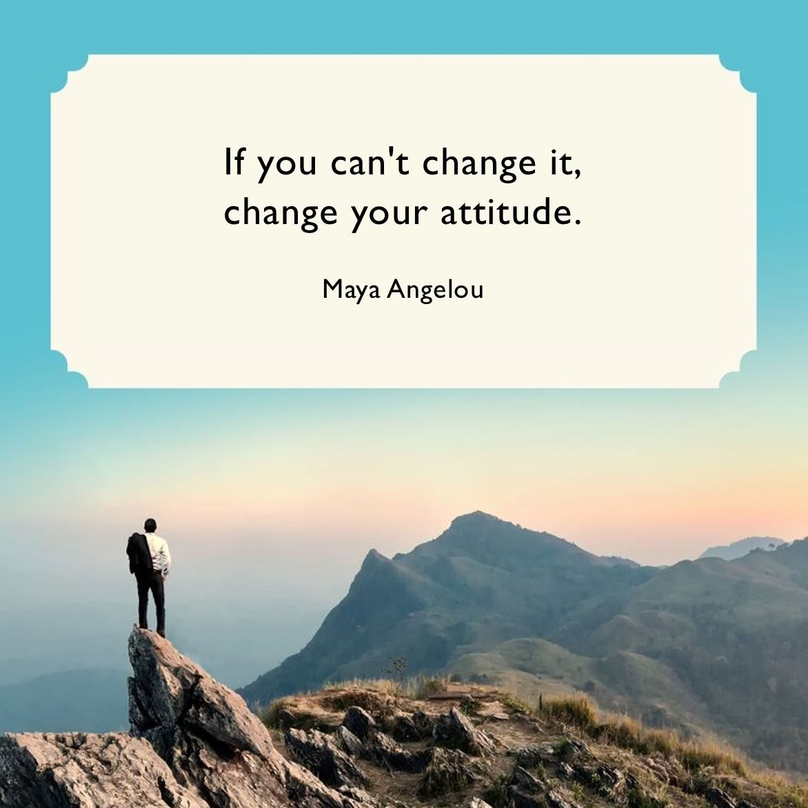 Embracing Change - quote from Maya Angelou